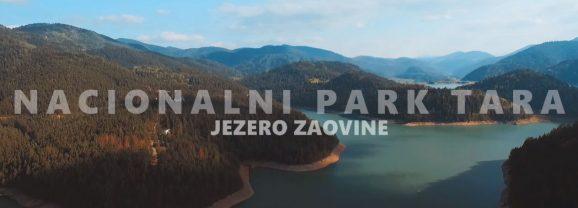 VIDEO – NACIONALNI PARK TARA – JEZERO ZAOVINE