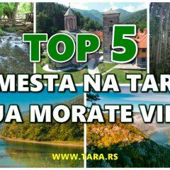 TARA – TOP 5 MESTA